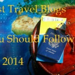 10 Best Travel Blogs You Need to Follow: Travel Tips & More